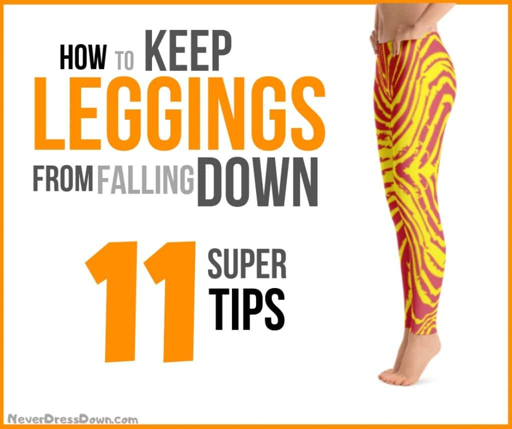 How to Keep Leggings from Falling Down