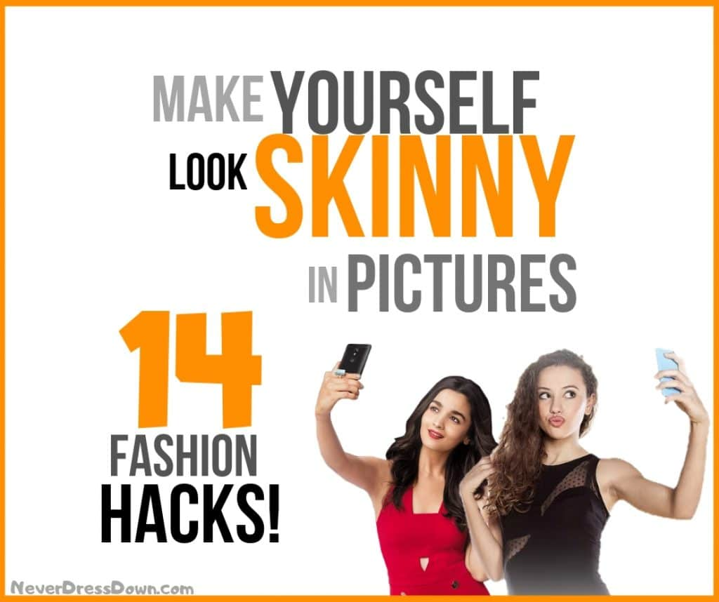 How to Make Yourself Look Skinny in Pictures