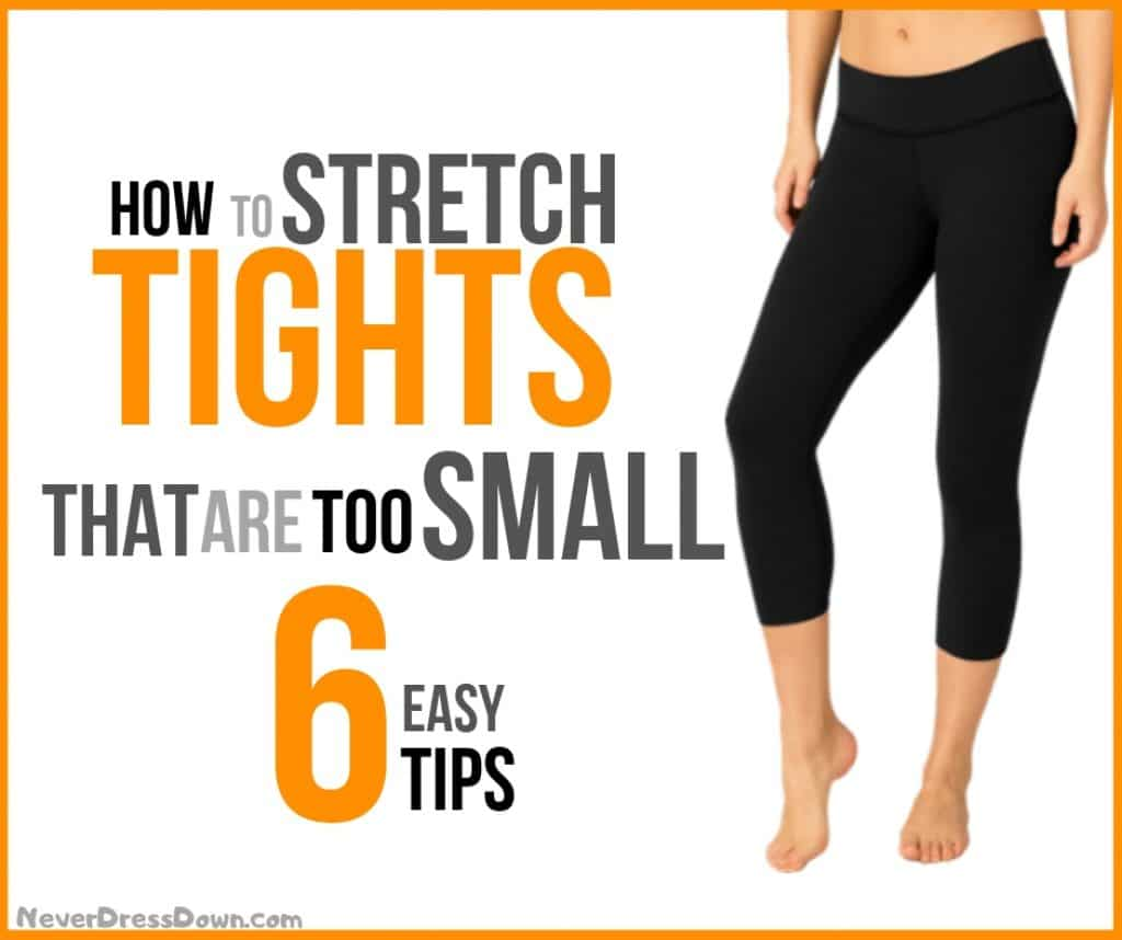 How to Stretch Tights That are too Small