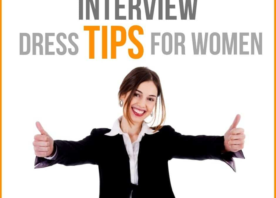 Interview Dress Tips for Female Professionals