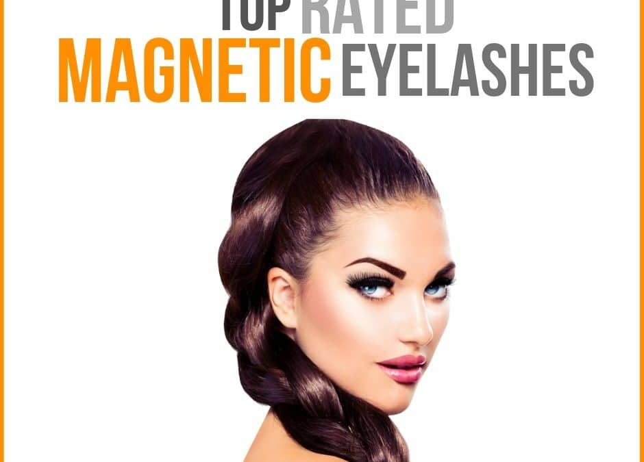 Top Rated Magnetic Eyelashes