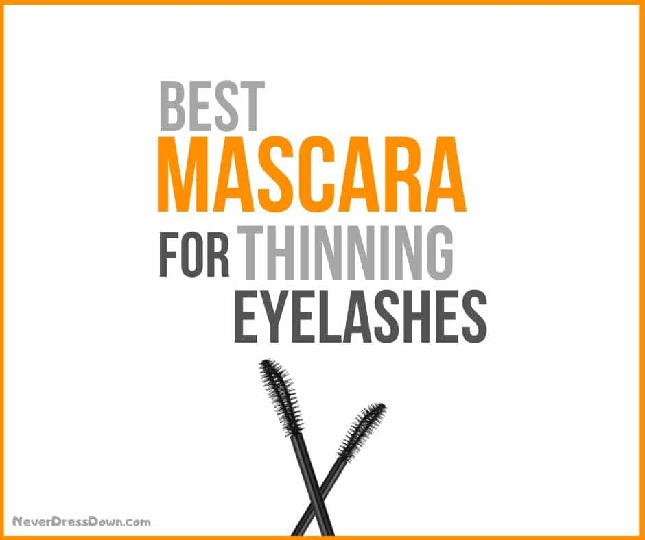 Best Mascara for Thinning Eyelashes